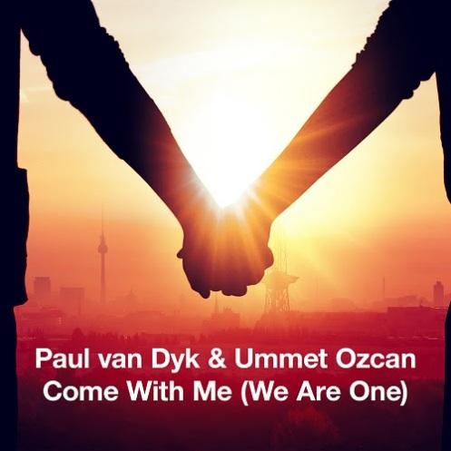 Paul van Dyk & Ummet Ozcan