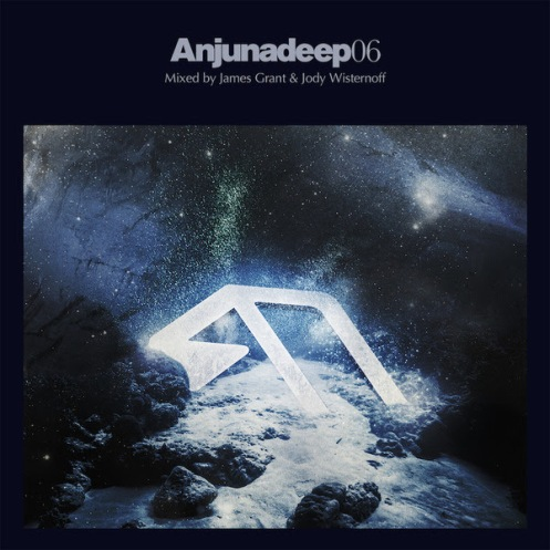 'Anjunadeep 06' Mixed by James Grant & Jody Wisternoff